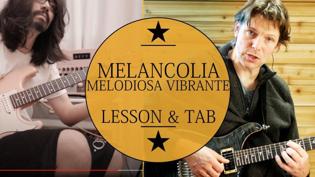 melancolia melodiosa vibrante Guitar lesson by Mateus asato