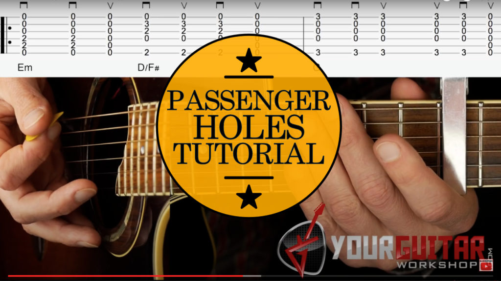 Learn how to play fingerstyle guitar. Passenger Holes Guitar Chords Tutorial. Acoustic guitar lesson with on screen chords and strumming pattern.