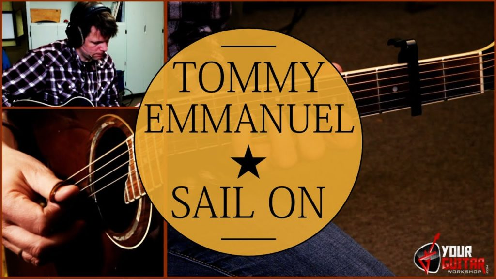 Learn how to play: Sail On Tommy Emmanuel Guitar Lesson. Free and easy step by step guitar tutorial. Tablature is available for patrons.