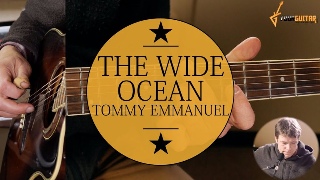 Learn how to play The Wide Ocean Tommy Emmanuel Guitar Lesson Free and easy step by step guitar tutorial with tablature available at Patreon!