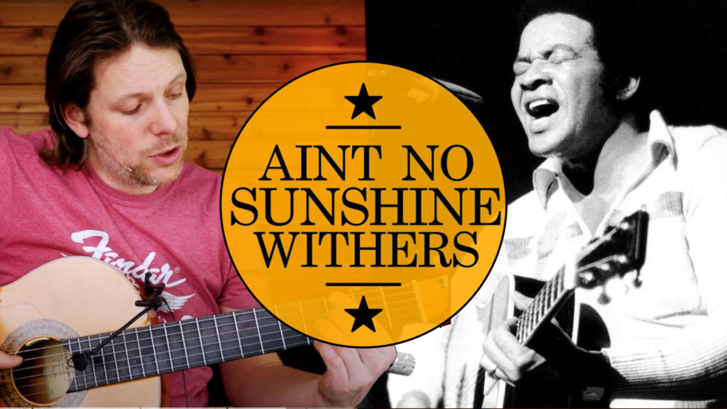 Learn how to play Ain't no sunshine chords guitar tutorial. Bill Withers Guitar tutorial