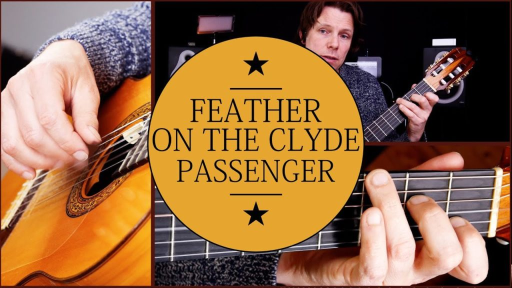 how to play feather on the clyde guitar tutorial passenger